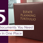 25+ Estate Documents You Need to Put in One Place