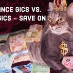 Insurance GICs vs Bank GICs – Save on Taxes & Have Security with Your GICs?
